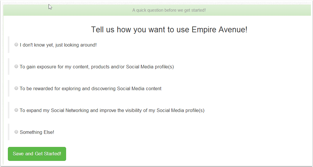 Tell us how you want to use Empire Avenue